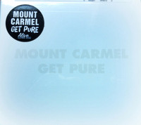 MOUNT CARMEL-Get Pure (Radio Moscow style power trio) DIGIPACKCD