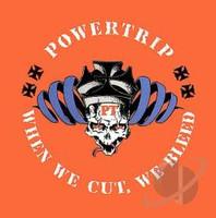 POWERTRIP  - When We Cut, We Bleed  PROMO CD