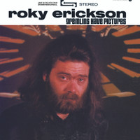 ERICKSON, ROKY  - Gremlins Have Pictures (deluxe gatefold tip-on jackets with book-deep liner notes)CD