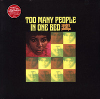 PHILLIPS , SANDRA  -Too Many People In One Bed  -BLACK vinyl w new liner notes by Swamp Dogg -LP