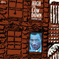 LIGHTNIN SLIM - High and Low Down- w/new liner notes by Swamp Dogg - digipack CD