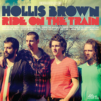 HOLLIS BROWN - Ride on the Train(GREAT rock&roll/pop)CLASSIC BLACK  vinyl  LP