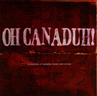 OH CANADUH! PART 1 -90s surf, punk & garage rock bands covering Canadian New Wave Hits of the late 70s and early 80s -COMPLP