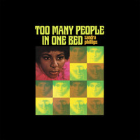 PHILLIPS , SANDRA - Too Many People in One Bed- YELLOW VINYL FIRST PRESSING! LAST COPIES! w new liner notes by Swamp Dogg