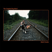 """TRIMBLE, BOBB -The Crippled Dog Band  """"the greatest psychedelic musician of the '80s"""" LP"""