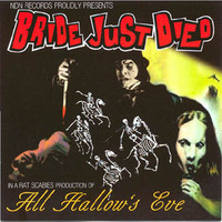 BRIDE JUST DIED  - All Hallow's Eve (British punk w Damned cover)CD
