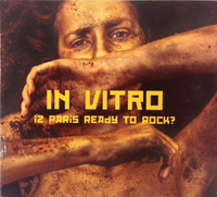 IN VITRO   - Is Paris Ready to Rock ? Digipack  ( Punk / Wave )   CD