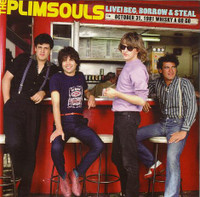 PLIMSOULS - Live! Beg, Borrow & Steal- CD  w. 4 bonus tracks