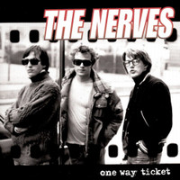 NERVES - One Way Ticket -POWERPOP LEGENDS! digipack CD
