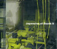 JAPANOISE OF DEATH II  - VA Vol. 2 -COMPCD