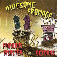 FABULOUS DISASTER/OC TOONS  - Awesome Fromage Split ( UK punk w bonus video  SALE!  CD
