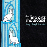 FINE ARTS SHOWCASE   -Sings Rough Bunnies (Kamikaze pop)- DIGIPACK  CD