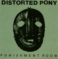 DISTORTED PONY -Punishment Room - LIGHT COVER prod by Steve Albini -LP