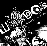 WEIRDOS   Destroy All Music - 30th Anniversary Edition w booklet and liner notes  CD