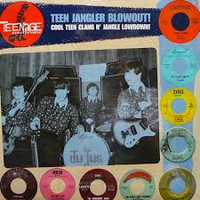 TEENAGE SHUTDOWN - Vol 09- Teen Jangler Blowout - COMPLP