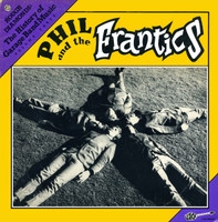 PHIL & THE FRANTICS-  History Of Garage Band Music  LAST COPIES!(early Zombies style PEBBLES band)LP