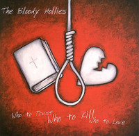 BLOODY HOLLIES -  Who To Trust - CD