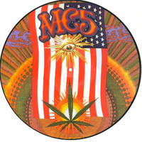 "MC5 - LIVE 1968-1970  12"" POT LEAF PICTURE DISC-  with tracks first time on vinyl  LAST COPIES!  LP"