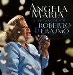 Ângela Maria e as Canções de Roberto & Erasmo (CD)