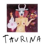 Taurina - Anelis Assumpção