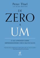 De Zero A Um - o Que Aprender Sobre Empreendedorismo Com o Vale do Silício