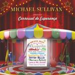 Michael Sullivan - Carrossel de Esperança