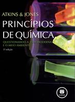 Princípios De Química - Questionando A Vida Moderna E O Meio Ambiente
