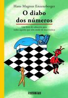 O Diabo Dos Números - Um Livro de Cabeceira Para Todos Aqueles Que Têm Medo de Matemática