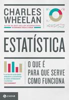 Estatística - O Que É, Para Que Serve, Como Funciona
