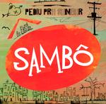 Sambô - Pediu Pra Sambar
