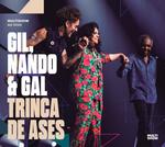 Gil, Nando & Gal - Trinca De Ases – 2 CDs