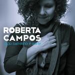 Roberta Campos - Todo Caminho É Sorte