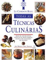 Le Cordon Bleu. Todas as Técnicas Culinárias (Português)
