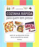 Cozinha Rápida Para Quem Tem Pressa (Português)