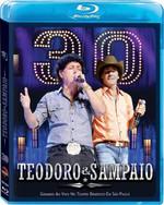 Teodoro & Sampaio - 30 Anos - Blu-ray