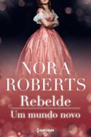 Rebelde + Um Mundo Novo