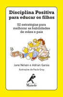Disciplina Positiva Para Educar Os Filhos
