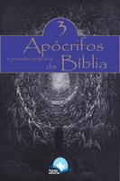 Apócrifos e Pseudo - Epígrafos da Bíblia - vol. 3