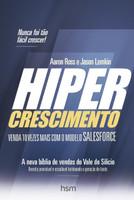 Hipercrescimento. Venda 10 Vezes Mais com o Modelo Salesforce (Português)
