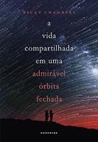 A Vida Compartilhada em uma Admirável Órbita Fechada (Português)