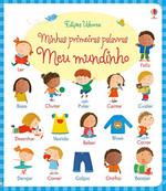 Meu Mundinho - Coleção Minhas Primeiras Palavras (Português)