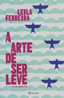 A Arte de Ser Leve (Português)