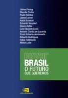 Brasil. O Futuro que Queremos