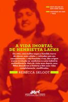 A Vida Imortal de Henrietta Lacks (Português)