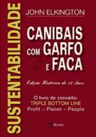 Sustentabilidade. Canibais com Garfo e Faca (Português)