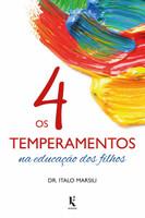 Os 4 Temperamentos na Educação dos Filhos (Português)