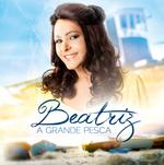 Beatriz - A Grande Pesca
