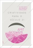 Criatividade Para o Século 21 (Português)