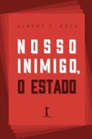 Nosso Inimigo, o Estado (Português)