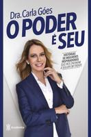 O poder é seu: Histórias de mulheres inspiradoras que nos ensinam a seguir em frente (Português)